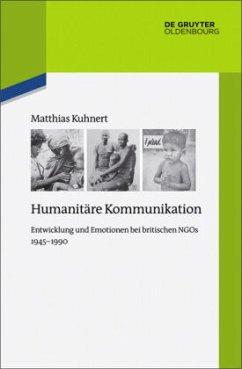 Humanitäre Kommunikation - Kuhnert, Matthias