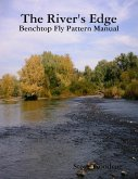 The River's Edge , Benchtop Pattern Manual
