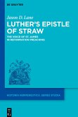 Luther's Epistle of Straw