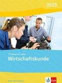 Wirtschaftskunde. Schülerbuch. Ausgabe Baden-Württemberg 2020