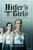 Hitler's Girls: Doves Amongst Eagles