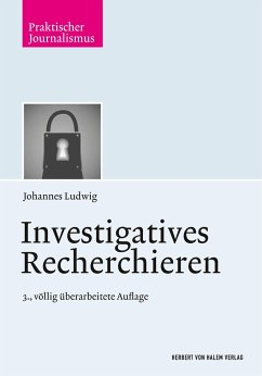 Investigatives Recherchieren - Ludwig, Johannes
