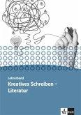 Kursbuch Literatur - Kreatives Schreiben. Lehrerband Oberstufe