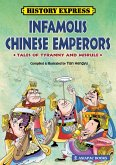 Infamous Chinese Emperors: Tales of Tyranny and Misrule (eBook, ePUB)