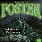 Foster, Folge 3: Die Pforte zur Verdammnis (MP3-Download)