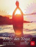Die sanfte Kraft des Yoga (Mängelexemplar)