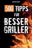 500 Tipps für Bessergriller (Mängelexemplar)