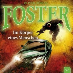 Foster - Im Körper eines Menschen, 1 Audio-CD - Döring, Oliver
