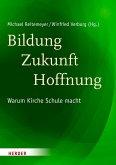Bildung - Zukunft - Hoffnung (eBook, PDF)