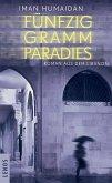 Fünfzig Gramm Paradies (eBook, ePUB)