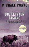 Die letzten Bisons (eBook, ePUB)