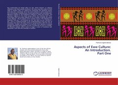 Aspects of Ewe Culture: An Introduction. Part One - AGBEMABIESE, PADMORE
