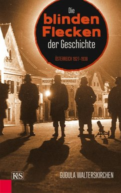 Die blinden Flecken der Geschichte (eBook, ePUB) - Walterskirchen, Gudula