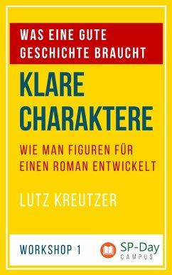 Klare Charaktere (eBook, ePUB) - Kreutzer, Lutz