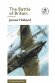 The Battle of Britain: Book 2 of the Ladybird Expert History of the Second World War