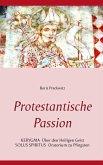 Protestantische Passion (eBook, ePUB)