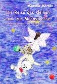 Die Reise des kleinen Löwi zur Milchstrasse und mehr Abenteuer des mutigen Plüschlöwen (eBook, ePUB)