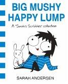 Big Mushy Happy Lump (eBook, ePUB)