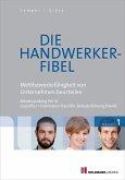 Die Handwerker-Fibel, Band 1 (eBook, PDF)