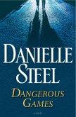 Dangerous Games (eBook, ePUB)