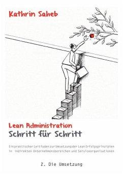 Lean Administration Schritt für Schritt - Saheb, Kathrin