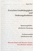 Zwischen Unabhängigkeit und Ordnungsfunktion (eBook, ePUB)