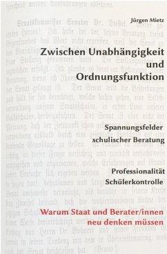Zwischen Unabhängigkeit und Ordnungsfunktion (eBook, ePUB) - Mietz, Jürgen