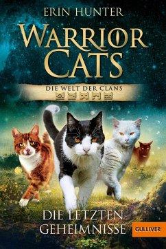 Warrior Cats. Die Welt der Clans. Die letzten Geheimnisse (eBook, ePUB) - Hunter, Erin