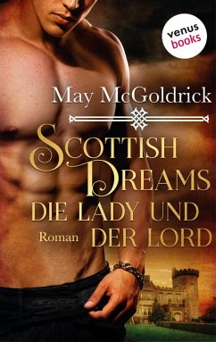 Scottish Dreams - Die Lady und der Lord (eBook, ePUB)
