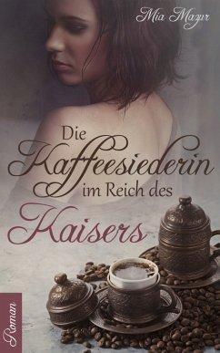 Die Kaffeesiederin (eBook, ePUB)