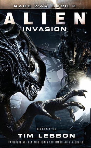 ALIEN: INVASION (eBook, ePUB) - Lebbon, Tim