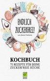 Endlich Zuckerfrei (eBook, ePUB)