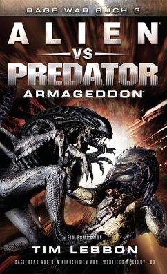 ALIEN VS PREDATOR: ARMAGEDDON (eBook, ePUB) - Lebbon, Tim