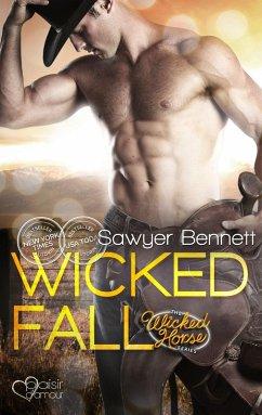 Wicked Fall / Wicked Horse Bd.1 (eBook, ePUB) - Bennett, Sawyer