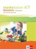 Starke Seiten Wahlpflicht. Schülerbuch Hauswirtschaft/Wirtschaft Klasse 6/7. Ausgabe Nordrhein-Westfalen ab 2017