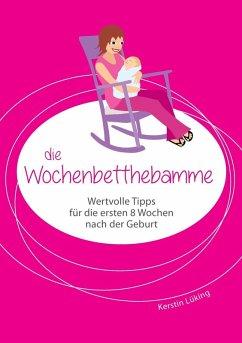 Die Wochenbetthebamme (eBook, ePUB)