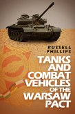 Tanks and Combat Vehicles of the Warsaw Pact (Weapons and Equipment of the Warsaw Pact, #1) (eBook, ePUB)
