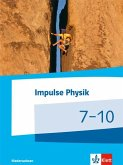 Impulse Physik. Schülerbuch. Klasse 7-10. Ausgabe Niedersachsen ab 2015 (G9)