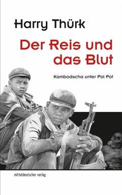 Der Reis und das Blut (eBook, ePUB) - Thürk, Harry
