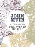 A Thousand-Mile Walk to the Gulf (eBook, ePUB)