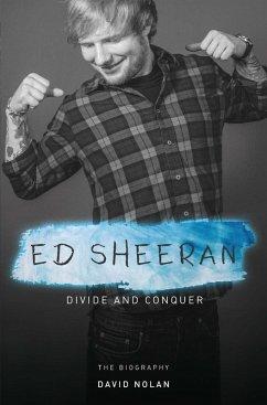 Ed Sheeran - Divide and Conquer (eBook, ePUB)