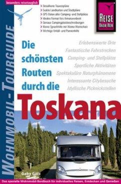 Reise Know-How Wohnmobil-Tourguide Toskana - Gölz, Gaby