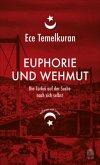 Euphorie und Wehmut (Mängelexemplar)