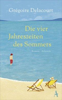 Die vier Jahreszeiten des Sommers (Mängelexemplar) - Delacourt, Grégoire