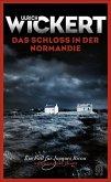 Das Schloss in der Normandie / Ein Fall für Jacques Ricou Bd.6 (Mängelexemplar)