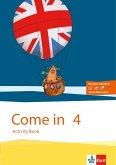 Come in. Activity Book mit Bild-/Wortkarten und Audio-CD 4. Schuljahr