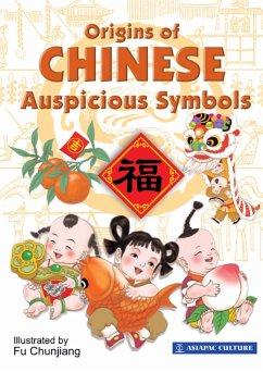 Origins of Chinese Auspicious Symbols (eBook, ePUB) - Sk, Lim
