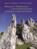 Blautopf, Kaiserstuhl und Katzenbuckel (eBook, PDF)