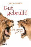Gut gebrüllt! (eBook, ePUB)