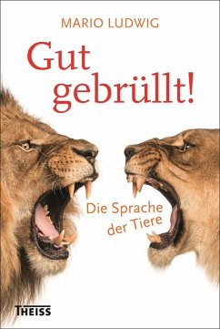 Gut gebrüllt! (eBook, ePUB) - Ludwig, Mario
